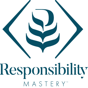 Responsibility Mastery